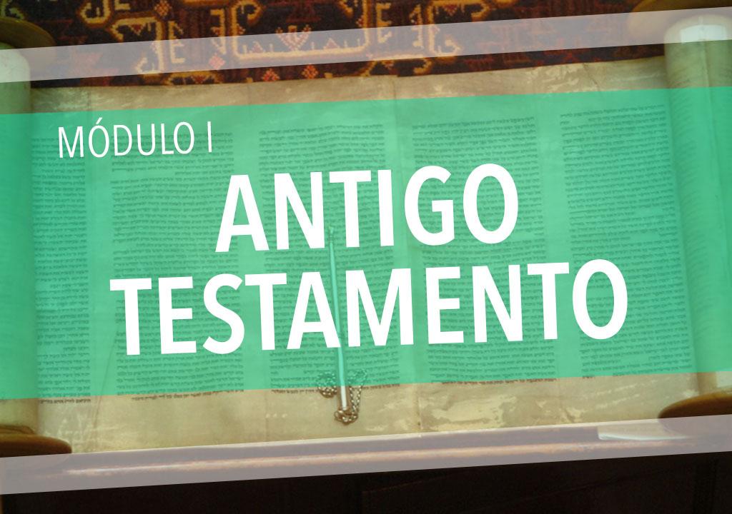 Módulo I: Antigo Testamento (Teologia: curso básico)