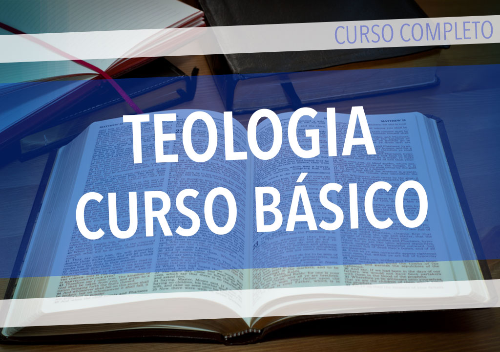 Teologia: curso básico - inscrição para o curso completo